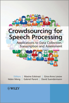 Couverture de l'ouvrage Crowdsourcing for Speech Processing