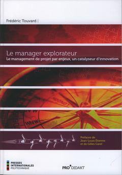 Couverture de l'ouvrage Le manager explorateur