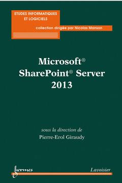Couverture de l'ouvrage Microsoft® SharePoint® Server 2013