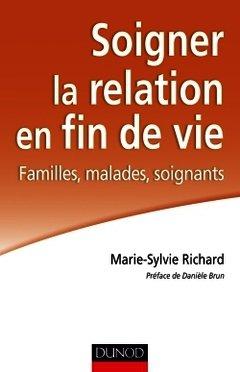 Couverture de l'ouvrage Soigner la relation en fin de vie