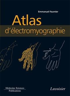Couverture de l'ouvrage Atlas d'électromyographie