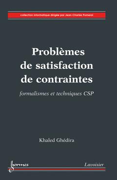 Couverture de l'ouvrage Problèmes de satisfaction de contraintes