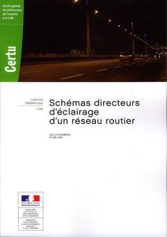 Couverture de l'ouvrage Schémas directeurs d'éclairage d'un réseau routier