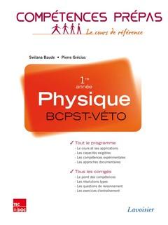 Couverture de l'ouvrage Physique 1re année BCPST-VÉTO