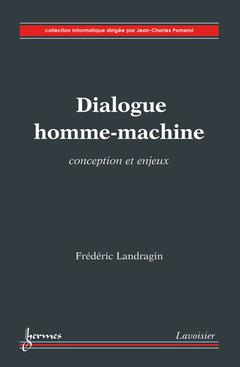 Couverture de l'ouvrage Dialogue homme-machine