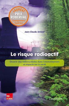Couverture de l'ouvrage Le risque radioactif