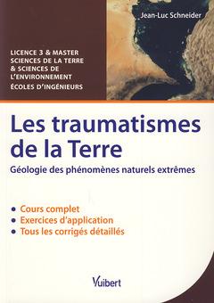 Cover of the book Les traumatismes de la Terre