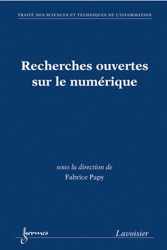 Couverture de l'ouvrage Recherches ouvertes sur le numérique