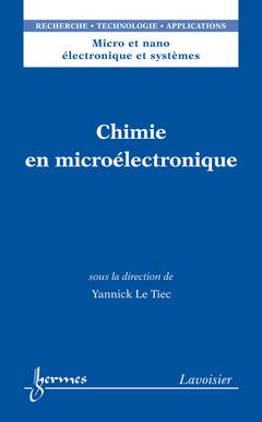 Couverture de l'ouvrage Chimie en microélectronique