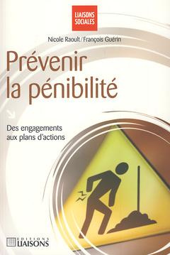 Couverture de l'ouvrage Prévenir la pénibilité