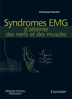 Couverture de l'ouvrage Syndromes EMG d'atteinte des nerfs et des muscles