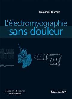 Couverture de l'ouvrage L'électromyographie sans douleur