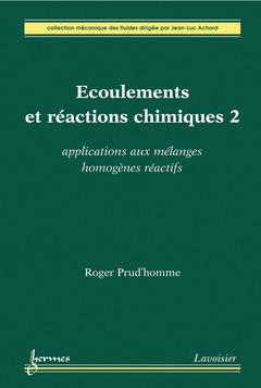Couverture de l'ouvrage Écoulements et réactions chimiques 2