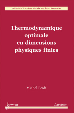 Couverture de l'ouvrage Thermodynamique optimale en dimensions physiques finies