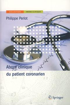 Couverture de l'ouvrage Abord clinique du patient coronarien
