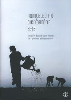 Couverture de l'ouvrage Politique de la FAO sur l'égalité des sexes