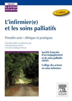 Couverture de l'ouvrage L'infirmier(e) et les soins palliatifs