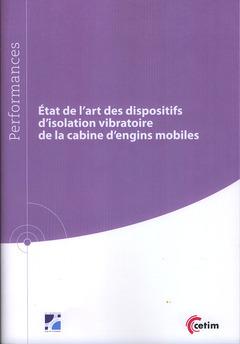 Couverture de l'ouvrage État de l'art des dispositifs d'isolation vibratoire de la cabine d'engins mobiles