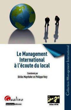 Couverture de l'ouvrage Le Management international à l'écoute du local