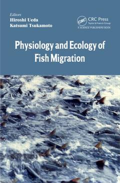 Couverture de l'ouvrage Physiology and Ecology of Fish Migration