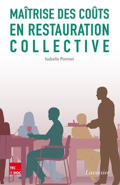Couverture de l'ouvrage Maîtrise des coûts en restauration collective