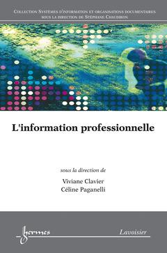 Couverture de l'ouvrage L'information professionnelle