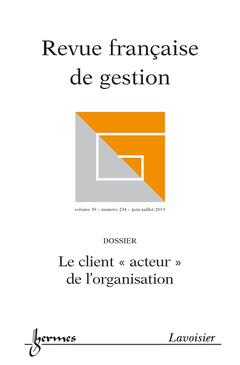 Couverture de l'ouvrage Revue française de gestion Volume 39 N° 234/Juin-Juillet 2013