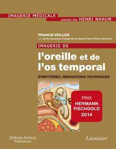 Couverture de l'ouvrage Imagerie de l'oreille et de l'os temporal