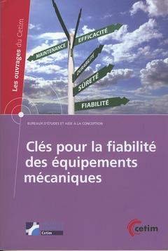 Couverture de l'ouvrage Clés pour la fiabilité des équipements mécaniques (4A23)