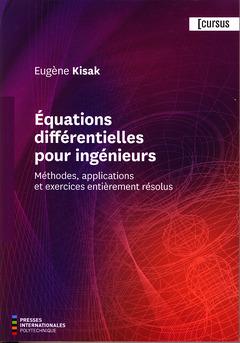 Couverture de l'ouvrage Équations différentielles pour ingénieurs