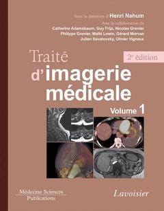 Couverture de l'ouvrage Traité d'imagerie médicale (2°Éd.)