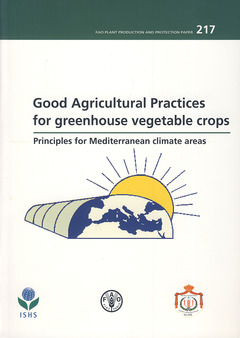 Couverture de l'ouvrage Good agricultural practices for greenhouse vegetable crops