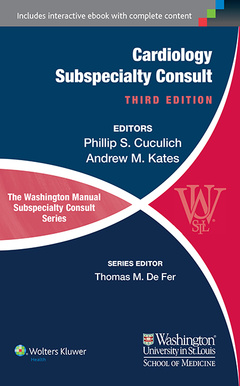 Couverture de l'ouvrage The Washington Manual of Cardiology Subspecialty Consult