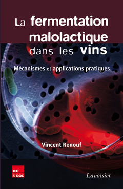 Couverture de l'ouvrage La fermentation malolactique dans les vins