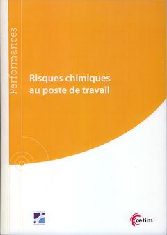 Couverture de l'ouvrage Risques chimiques au poste de travail