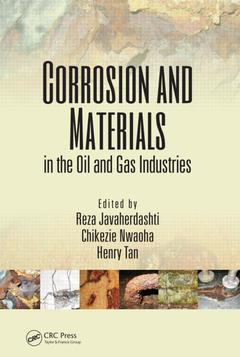 Couverture de l'ouvrage Corrosion and materials in the oil and gas industries