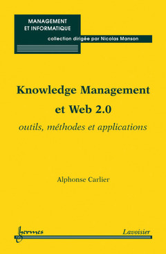 Couverture de l'ouvrage Knowledge Management et Web 2.0