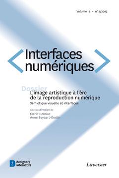 Couverture de l'ouvrage Interfaces numériques Volume 2 N° 2/Mai-Août 2013