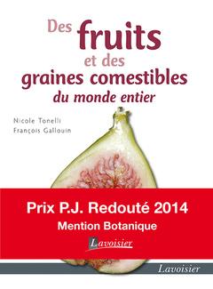 Couverture de l'ouvrage Des fruits et des graines comestibles du monde entier
