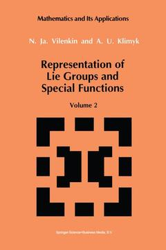 Couverture de l'ouvrage Representation of lie groups and special functions, vol 2 : class I representations, special functions, and integral transforms