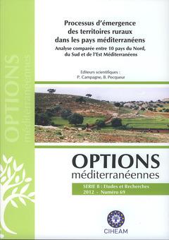 Couverture de l'ouvrage Processus d'émergence des territoires ruraux dans les pays méditerranéens.