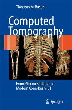 Couverture de l'ouvrage Computed tomography, from photon statistics to modern cone-beam CT