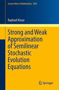 Cover of the book Strong and Weak Approximation of Semilinear Stochastic Evolution Equations