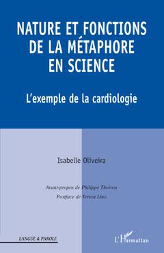 Cover of the book Nature et fonctions de la metaphore en science l'exemple de la cardiologie