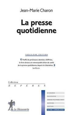 Couverture de l'ouvrage La presse quotidienne