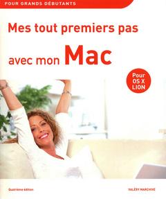 Cover of the book Mes tout premiers pas avec mon mac 4e