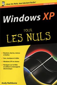 Couverture de l'ouvrage Windows xp edition speciale poche pour les nuls