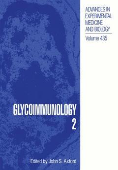 Couverture de l'ouvrage Glycoimmunology 2 (vol. 435 in advances in experimental medicine and biology)