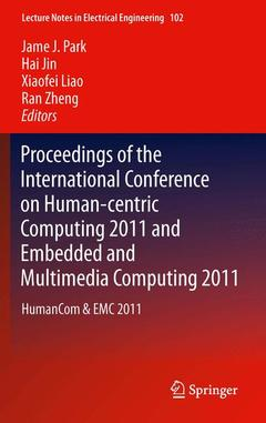 Couverture de l'ouvrage Proceedings of the International Conference on Human-centric Computing 2011 and Embedded and Multimedia Computing 2011