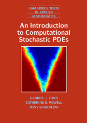 Couverture de l'ouvrage An Introduction to Computational Stochastic PDEs